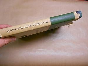 INTRODUCCION A LA ADMINISTRACION PUBLICA. II, Relaciones Humanas y Administración de ...