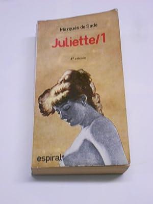 JULIETTE/1: SADE, Marqués de