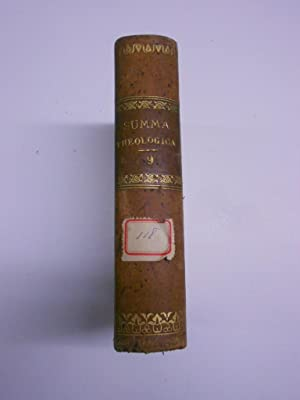 SUMMA TOTIUS THEOLOGIAE. Tertiae partis volumen secundum.: SANCTI THOMAE AQUINATIS
