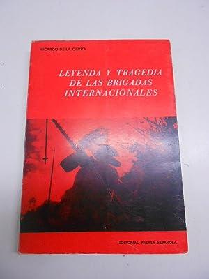 LEYENDA Y TRAGEDIA DE LAS BRIGADAS INTERNACIONALES.: CIERVA, Ricerdo de