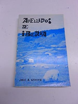 PRIMEROS APELLIDOS DE IBERIA. (Su origen y: MUGICA, José A.