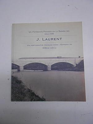 J. LAURENT. Un Fotógrafo Francés en la: Fotografía)