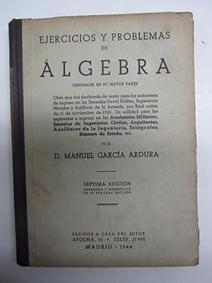 EJERCICIOS Y PROBLEMAS DE ALGEBRA, originales en: GARCIA ARDURA, Manuel