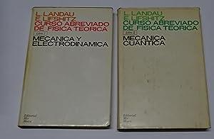 CURSO ABREVIADO DE FISICA TEORICA. Libro 1: LANDAU, L. y
