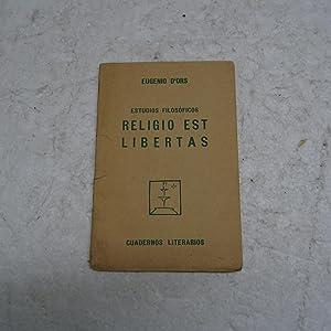 RELIGIO EST LIBERTAS. Estudios filosóficos.: ORS, Eugenio de