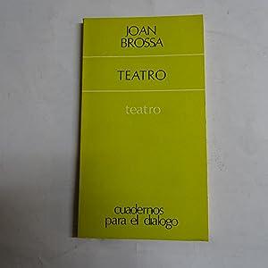TEATRO. Oro y Sal, El Gancho, Novela.: BROSSA, Joan.