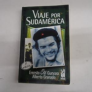 VIAJE POR SUDAMERICA.: CHE GUEVARA, Ernesto.