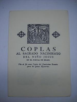 COPLAS AL SAGRADO NACIMIENTO DEL NIÑO JESUS EN EL PORTAL DE BELEN.