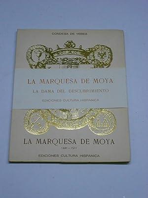 LA MARQUESA DE MOYA. La Dama del: YEBES, Condesa de