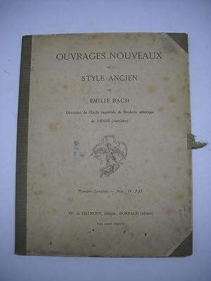 OUVRAGES NOUVEAUX DE STYLE ANCIEN.: BACH, Emille