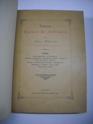 PRIMERA, SEGUNDA, TERCERA, CUARTA RACION DE ARTICULOS.: THEBUSSEM, Doctor