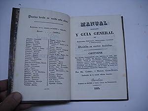 MANUAL COMPLETO Y GUIA GENERAL DE PASTELEROS, CONFITEROS, DESTILADORES, LICORISTAS Y PERFUMADORES. ...