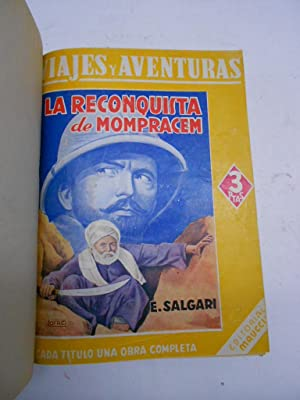 LA RECONQUISTA DE MOMPRACEM. LA ESTRELLA DE LA ARAUCANA.: SALGARI, Emilio