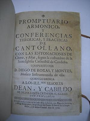PROMPTUARIO ARMONICO, Y CONFERENCIAS THEORICAS, Y PRACTICAS DE CANTOLLANO, CON LAS ENTONACIONES DE ...