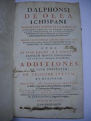 ADDITIONES AD SUUM TRACTATUMDE LA CESSIONE JURIUM: OLEA, Alfonso