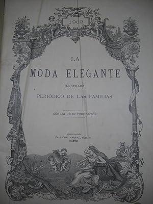 LA MODA ELEGANTE ILUSTRADA. Periódico de las familias. Año 1902.: Revista moda)