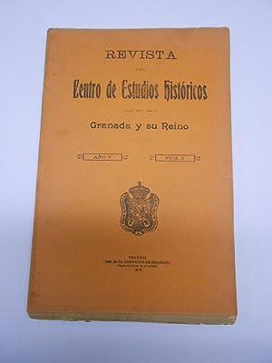 REVISTA DEL CENTRO DE ESTUDIOS HISTORICOS DE GRANADA Y SU REINO. Año V, nº 4. 1915: ...