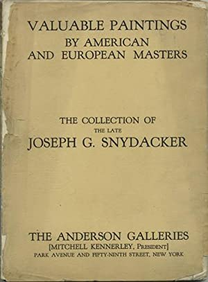 Illustrated Catalogue of Valuable Paintings by American: Snydacker, Joseph G.).