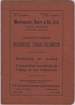 Gepatenteerde Veiligheids Stuur-Telemotor. Beschrijving der werking en: MacTaggart, Scott &