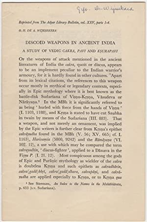 "Discoid Weapons in Ancient India. A Study of Vedic Cakra, Pavi and Ksurapavi,"" [Reprinted from..."