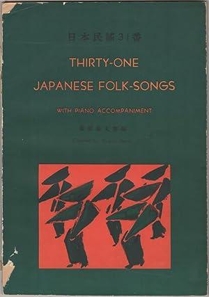 Thirty-One Japanese Folk-Songs with Piano Accompaniment. Nihon: Hattori, Ryutaro, and