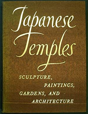Japanese Temples. Sculpture, Paintings, Gardens, and Architecture: Kidder, Jr., J.