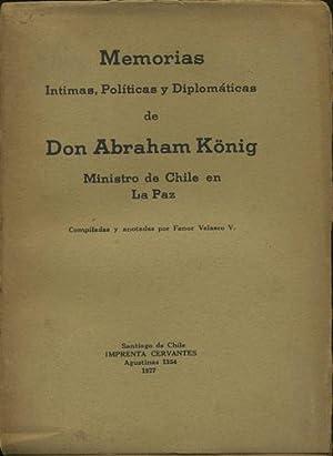 Memorias intimas, politicas y diplomaticas de Don: König, Abraham