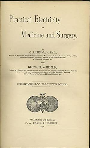 Practical Electricity in Medicine and Surgery