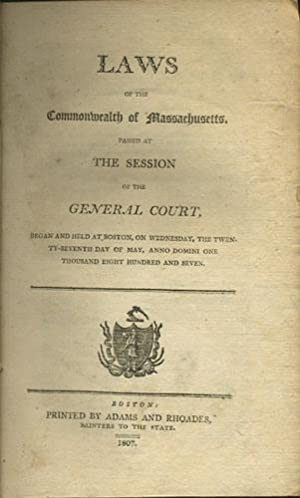 Laws of the Commonwealth of Massachusetts. Passed: Massachusetts