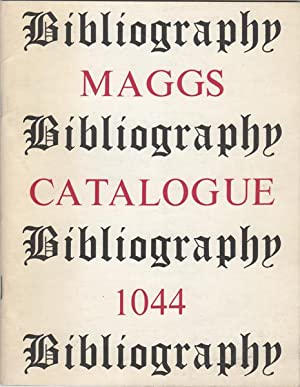 Bibliography. Maggs Catalogue 1044: Maggs Bros. Ltd