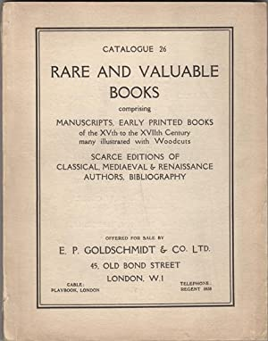 Rare and Valuable Books, comprising Manuscripts, Earlly: Goldschmidt, E.P.