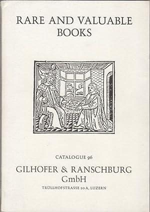 Rare and Valuable Books. Catalogue 96: Gilhofer & Ranschburg