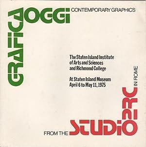 Grafica Oggi. Contemporary Graphics from the Studio: Staten Island Museum