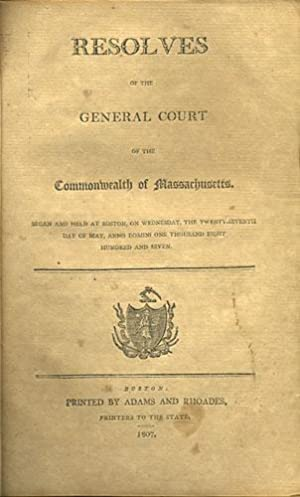 Resolves of the General Court of the: Massachusetts