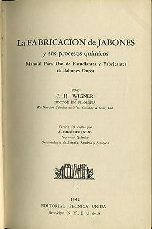 La Fabricacion de Jabones y sus procesos químicos. Manual para uso de estudiantes y ...