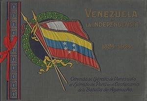 Venezuela en la independencia, 1824-1924. Ofrenda del: Venezuela, Ejército]