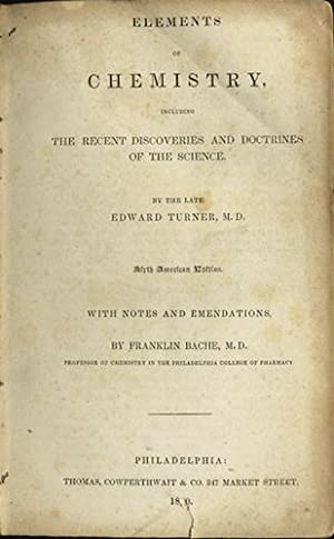 Elements of Chemistry Including the Recent Discoveries and Doctrines of the Science