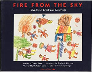 Fire From the Sky: Salvadoran Children's Drawings: Vornberger, William, ed