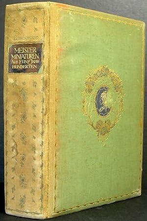 Meisterminiaturen aus fünf jahrhunderten: Lemberger, Ernst