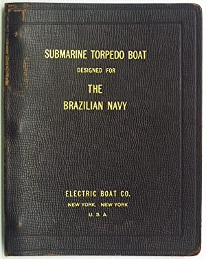 Submarine Torpedo Boat Designed for The Brazilian Navy [Cover title]