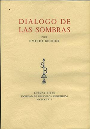 Dialogo de las Sombras: Becher, Emilio. (Colombo Press)