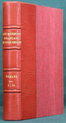 Les Meubles Français du XVIIIe siècle. I: Verlet, Pierre
