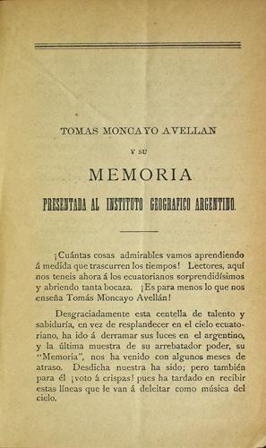 Tomas Moncayo Avellan y su Memoria Presentada al Instituto Geografico Argentino: Mera, Juan Leon
