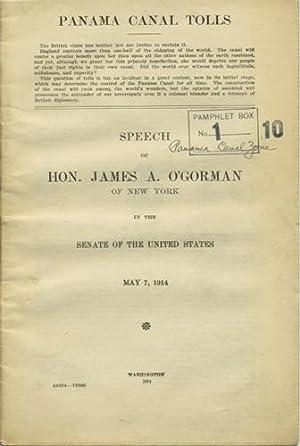 Panama Canal Tolls. Speech of Hon. James: O'Gorman, James A.