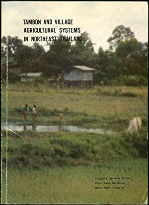 Tambon and Village Agricultural Systems in Northeast: KKU-FORD Cropping Systems