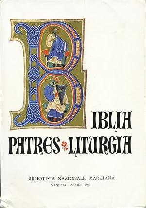 Biblia Patres Liturgia. Catalogo di Mostra presso: Gasparrini Leporace, Tullia,