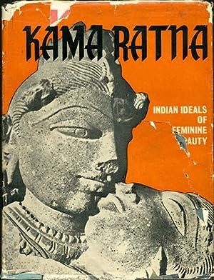 Kama Ratna. Indian Ideals of Feminine Beauty: Ghosh, D.P. [Deva