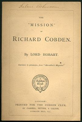 "The ""Mission"" of Richard Cobden. Reprinted by: Hobart, Vere Henry,"