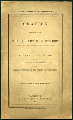 National Monument to Washington. Oration Pronounced by: Winthrop, Robert C.