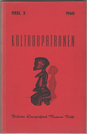Kultuurpatronen (Patterns of Culture). Bulletin of the: Ethnographical Museum in